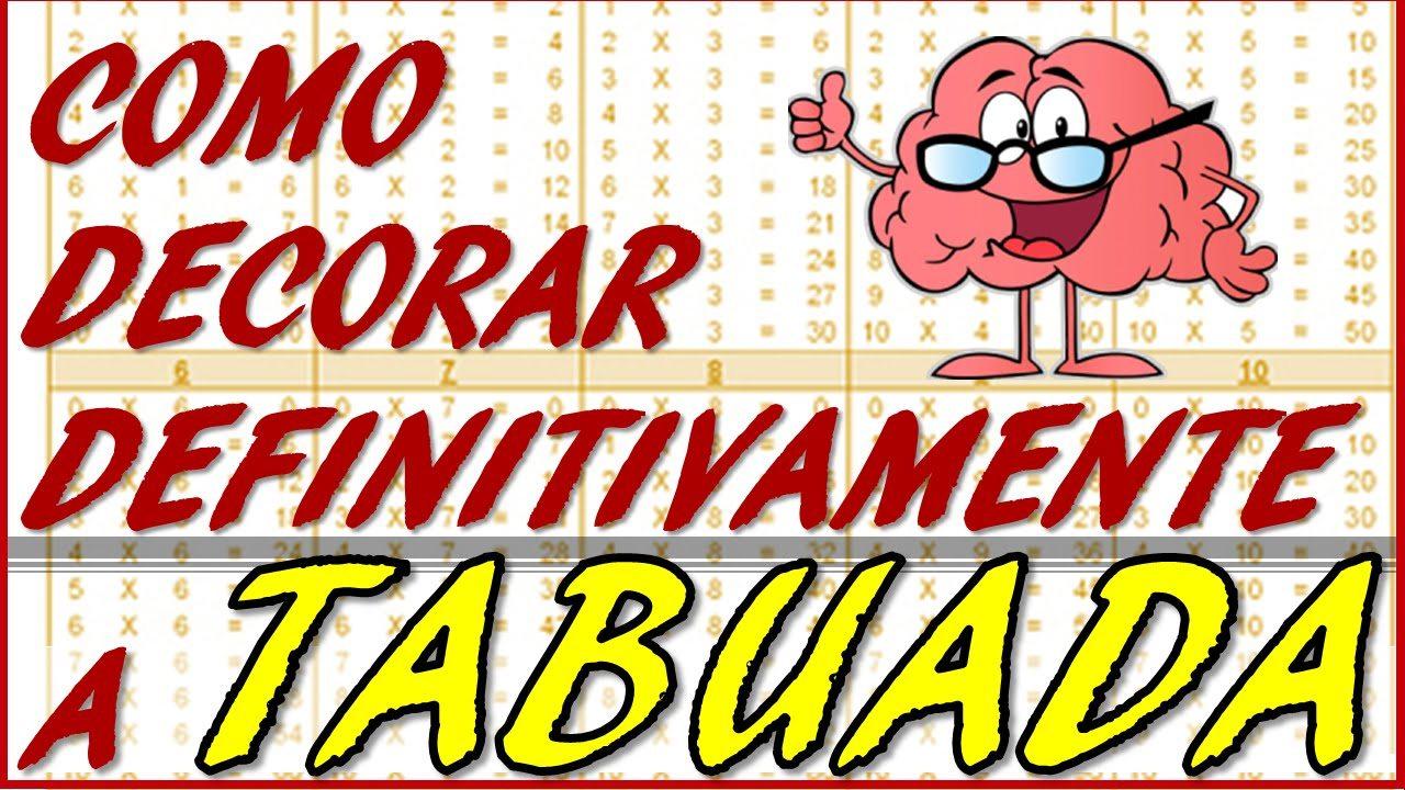 DECORAR A TABUADA - DICAS PASSO A PASSO DE COMO APLICAR